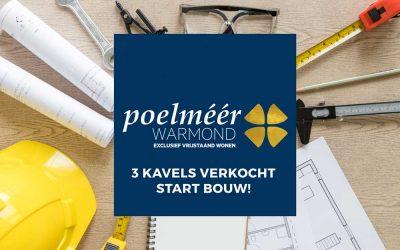 Drie Villa's Poelméér verkocht, de bouw van Fase I gaat beginnen!